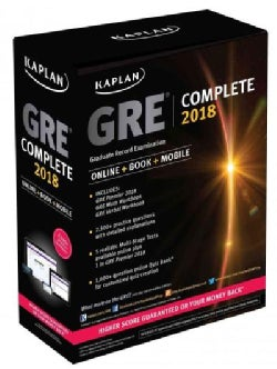 Kaplan GRE Complete 2018: The Ultimate in Comprehensive Self-study for Gre