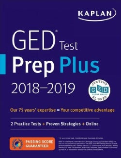 Kaplan Ged Test Prep Plus 2018-2019: 2 Practice Tests + Proven Strategies + Online (Paperback)