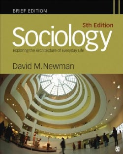 Sociology: Exploring the Architecture of Everyday Life (Paperback)