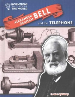 Alexander Graham Bell and the Telephone (Hardcover)
