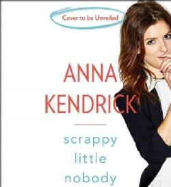 Scrappy Little Nobody (CD-Audio)