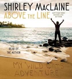 Above the Line: My Wild Oats Adventure (CD-Audio)