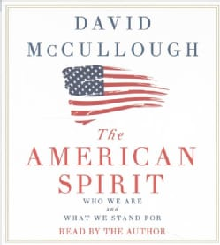 The American Spirit: Who We Are and What We Stand For (CD-Audio)