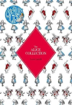 The Alice Collection: Alice's Adventure's in Wonderland and Through the Looking Glass (Hardcover)