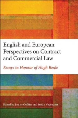 English and European Perspectives on Contract and Commercial Law: Essays in Honour of Hugh Beale (Paperback)