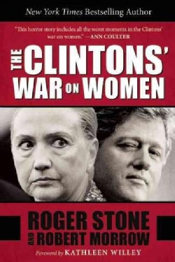 The Clintons' War on Women (Hardcover)