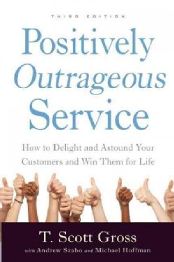 Positively Outrageous Service (Paperback)