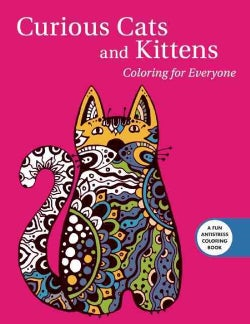 Curious Cats and Kittens: Coloring for Everyone (Paperback)