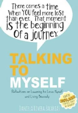 Talking to Myself: Reflections on Learning to Love Myself and Living Bravely (Hardcover)