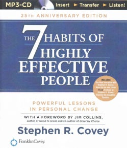 The 7 Habits of Highly Effective People: 25th Anniversary Edition (CD-Audio)