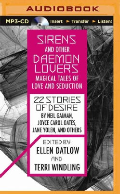Sirens and Other Daemon Lovers: Magical Tales of Love and Seduction (CD-Audio)