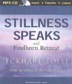 Stillness Speaks and the Findhorn Retreat (CD-Audio)