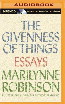 The Givenness of Things: Essays (CD-Audio)