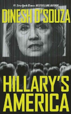 Hillary's America: The Secret History of the Democratic Party: Library Edition (CD-Audio)