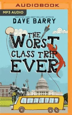 The Worst Class Trip Ever (CD-Audio)