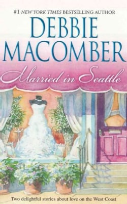 Married in Seattle: First Comes Marriage, Wanted: Perfect Partner (CD-Audio)