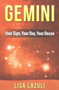 Gemini: Your Sign, Your Day, Your Decan (Paperback)