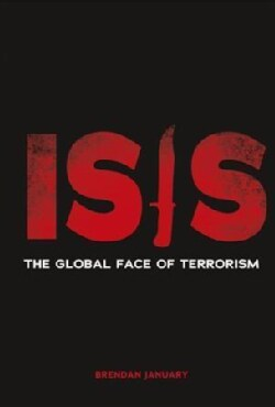 Isis: The Global Face of Terrorism (Hardcover)