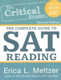 The Critical Reader: The Comlete Guide to SAT Reading (Paperback)