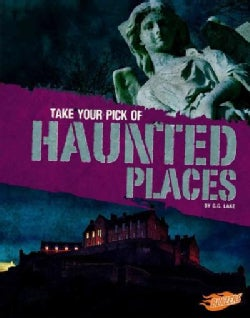 Take Your Pick of Haunted Places (Hardcover)