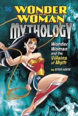 Wonder Woman and the Villains of Myth (Hardcover)