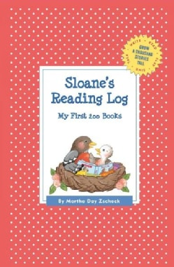 Sloane's Reading Log: My First 200 Books (Record book)