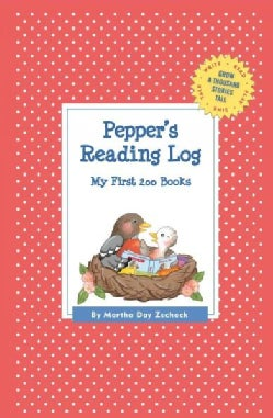 Pepper's Reading Log: My First 200 Books (Record book)