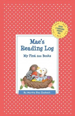 Mae's Reading Log: My First 200 Books (Record book)