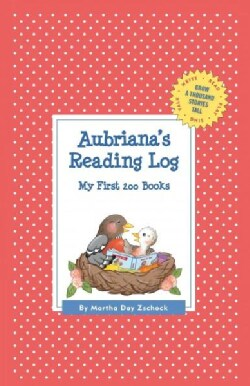 Aubriana's Reading Log: My First 200 Books (Record book)