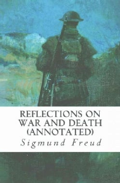 Reflections on War and Death (Paperback)