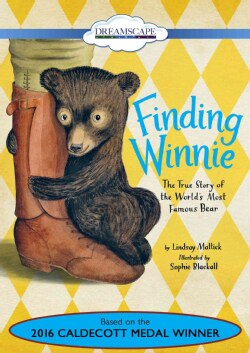 Finding Winnie: The True Story of the World's Most Famous Bear (DVD video)
