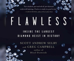 Flawless: Inside the Largest Diamond Heist in History (CD-Audio)