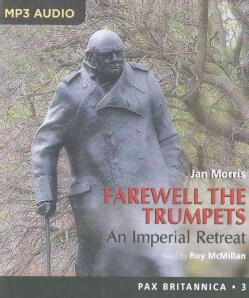Farewell the Trumpets: An Imperial Retreat (CD-Audio)