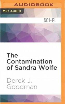 The Contamination of Sandra Wolfe (CD-Audio)