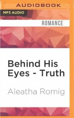 Behind His Eyes - Truth (CD-Audio)