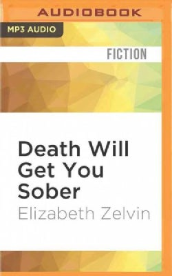 Death Will Get You Sober (CD-Audio)