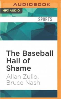 The Baseball Hall of Shame: The Best of Blooperstown (CD-Audio)