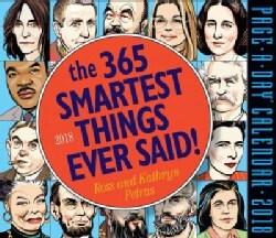 The 365 Smartest Things Ever Said! 2018 Calendar (Calendar)