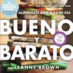 Bueno y Barato: Alimentate Bien a $4 Al Dia (Paperback)
