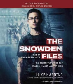 The Snowden Files: The Inside Story of the World's Most Wanted Man (CD-Audio)