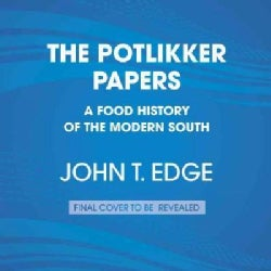 The Potlikker Papers: A Food History of the Modern South (CD-Audio)