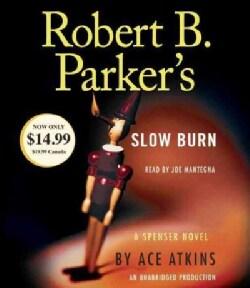 Robert B. Parker's Slow Burn (CD-Audio)
