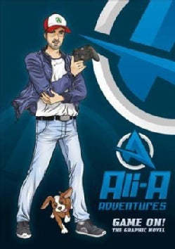 Ali-a Adventures: Game On! the Graphic Novel (Hardcover)