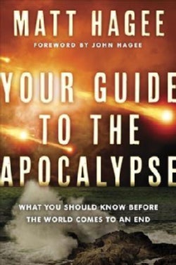 Your Guide to the Apocalypse: What You Should Know Before the World Comes to an End (CD-Audio)