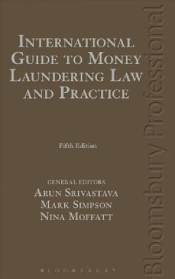 International Guide to Money Laundering Law and Practice (Hardcover)