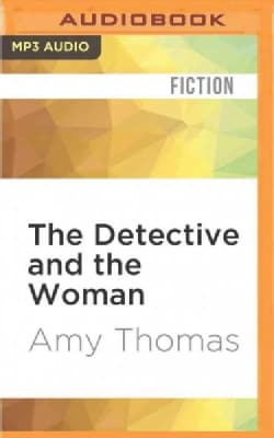 The Detective and the Woman: A Novel of Sherlock Holmes (CD-Audio)