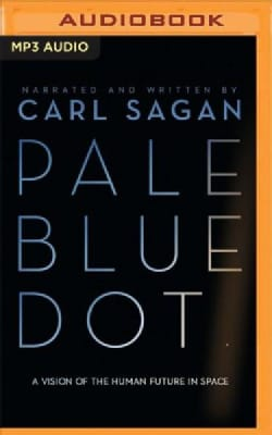 Pale Blue Dot: A Vision of the Human Future in Space (CD-Audio)