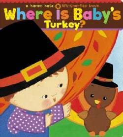 Where Is Baby's Turkey? (Board book)