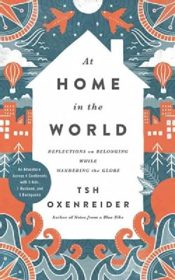At Home in the World: Reflections on Belonging While Wandering the Globe; Library Edition (CD-Audio)