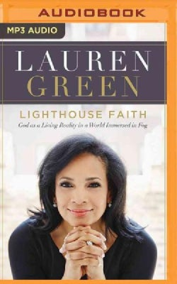 Lighthouse Faith: God As a Living Reality in a World Immersed in Fog (CD-Audio)